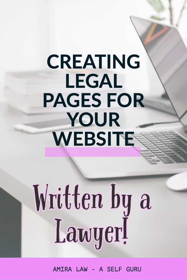 Creating legal pages for your website. A comprehensive guide written by a Lawyer.