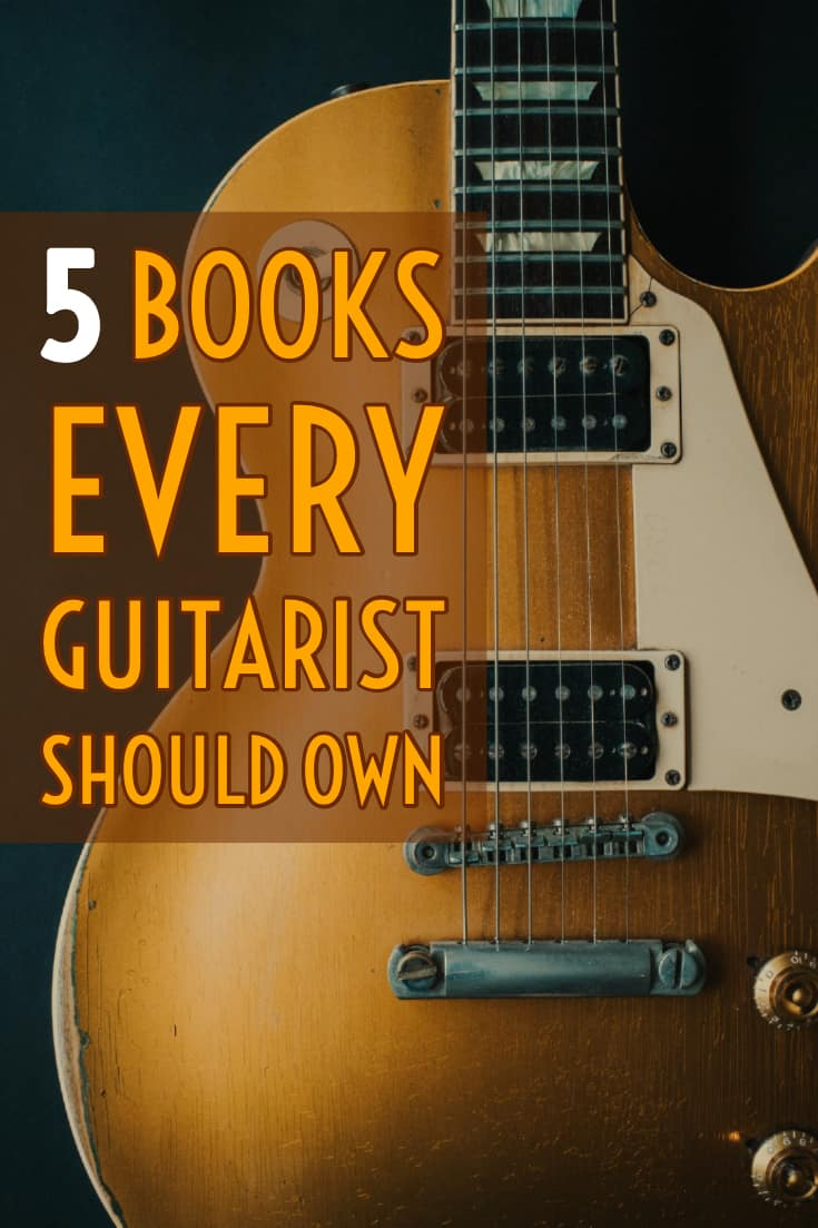 5 Essential Guitar Books - 5 Books Every Guitarist Should Own. A comprehensive list of the best learning materials for aspiring guitarists of any skill level.