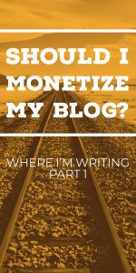Should I monetize my blog