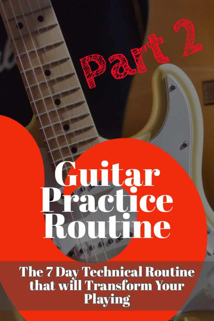 7 Day Guitar Practice Routine Tuesday