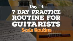 Guitar Scale Routine