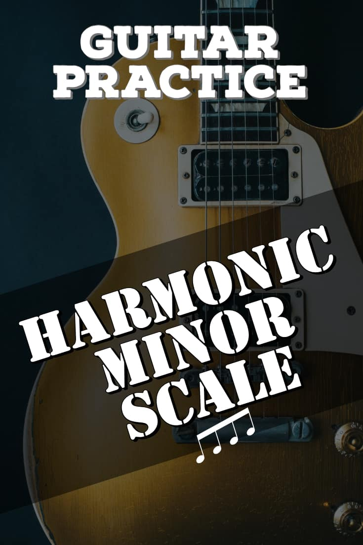 Guitar Practice - The Harmonic Minor Scale. New FREE guitar lesson on the Harmonic Minor scale. 