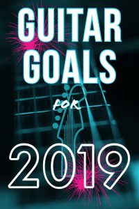 Guitar Practice and Playing Goals for 2019. Struggles from Guitarists and a guide for Classical Guitar Practice.