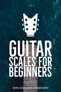 Guitar Scales for beginners. 10 Essential scales for beginning guitarists.