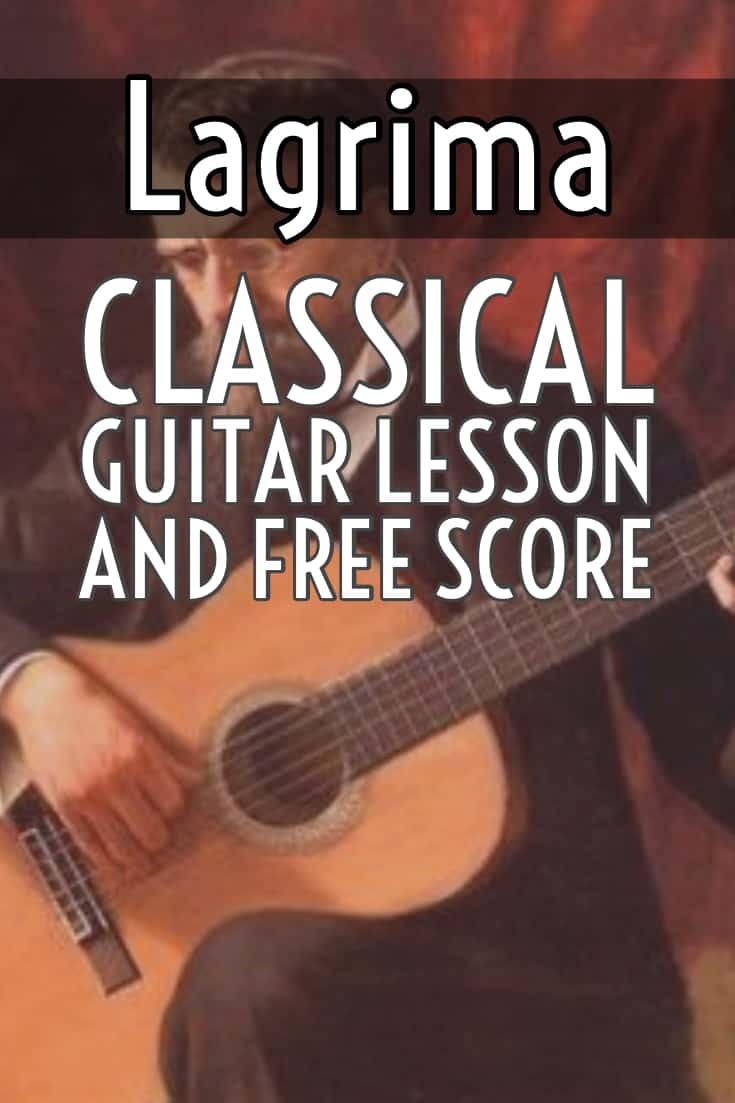 Francisco Tarrega's Lagrima beginner classical guitar lesson and free score. A bar by bar analysis or one of the most beautiful pieces in the classical guitar repertoire in standard and tablature notation. Includes free score ebook and lesson.