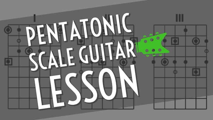 Pentatonic Scale Guitar Lesson