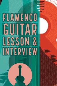 Flamenco Guitar Lesson and interview with Berto Boyd