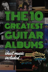 10 greatest guitar records - essential guitar listening