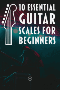 Guitar Scales for beginners. 10 Essential scales for beginning guitarists. Includes free PDF mini-book lesson in TAB and standard notation.